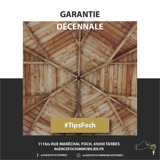 Tip Foch dans la série des garanties : la garantie décennale